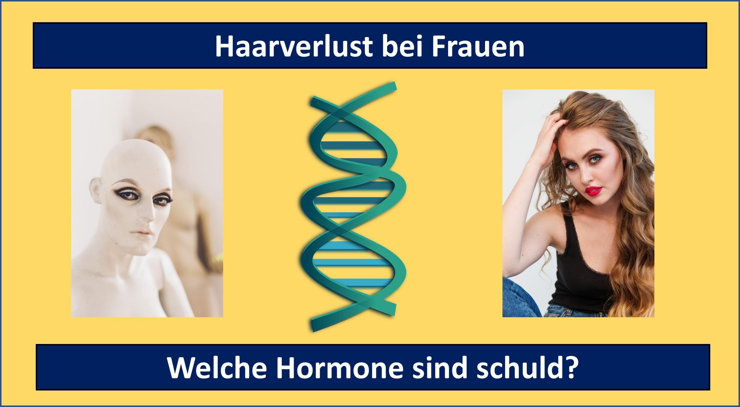 Haarausfall bei Frauen - welche Hormone verursachen ihn